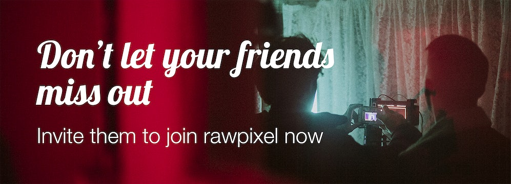 Invite your friends to join rawpixel
