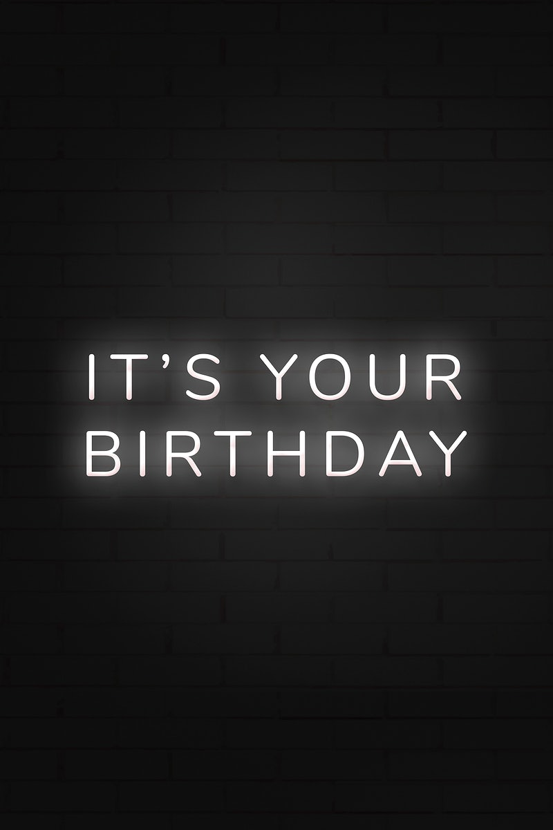 Glowing It S My Birthday Neon Typography On A Black Background Free Illustration 2454340