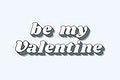Be my valentine retro bold love theme font style illustration