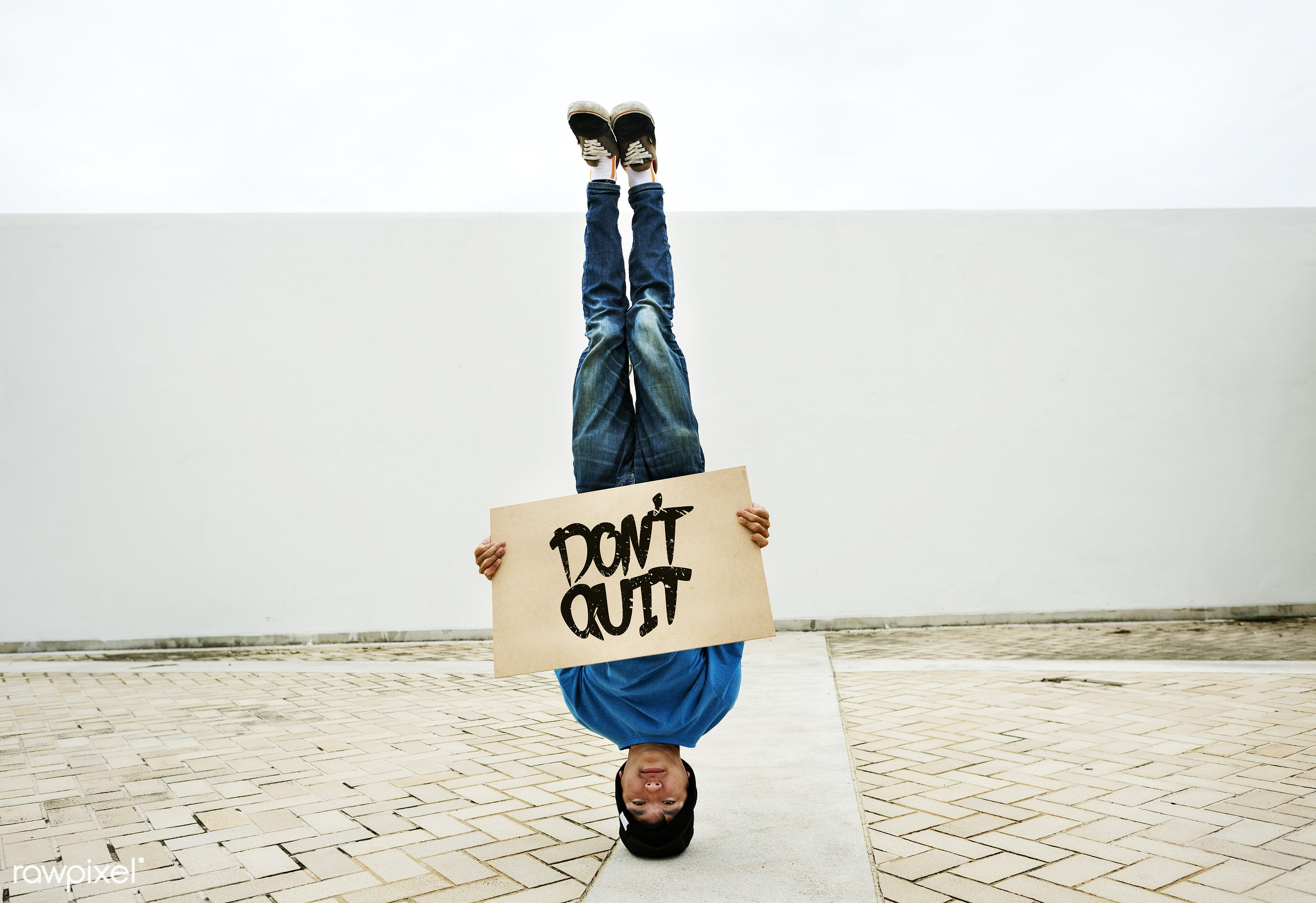 vertical, person, motivation, signage, upside down, asian, attitude, quote, casual, alone, man, banner, text, jeans,...
