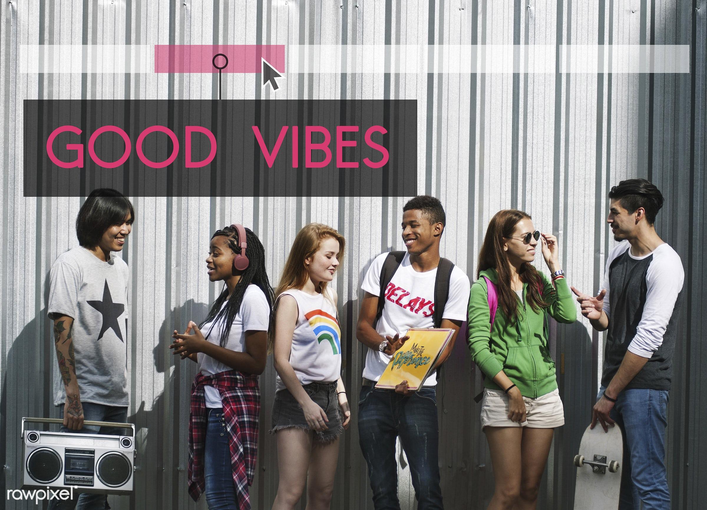 attitude, calm, confidence, diverse, energized, enjoyment, fabulous, freedom, friends, friendship, fun, genius, good vibes,...