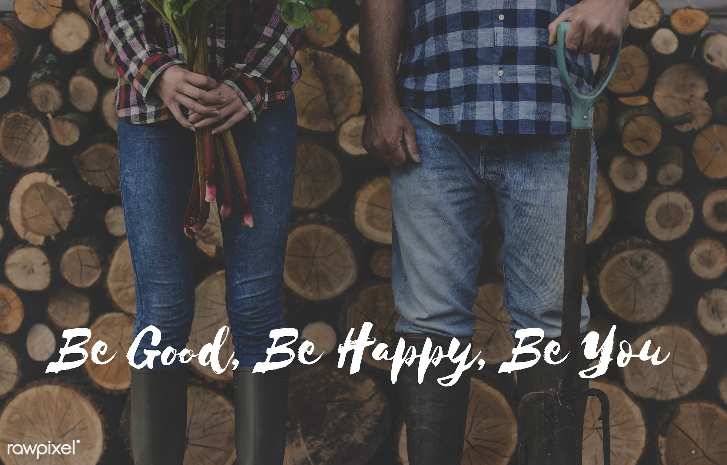 be yourself, love yourself, motivational, be good, be happy, be you, believe, caucasian, farm, farmer, firewood, hands,...