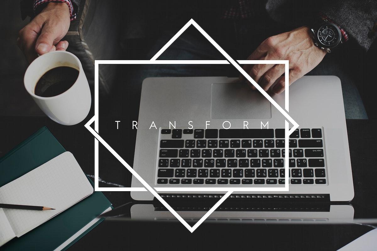 Transform Transformation Attitude Improvement Innovation Concept