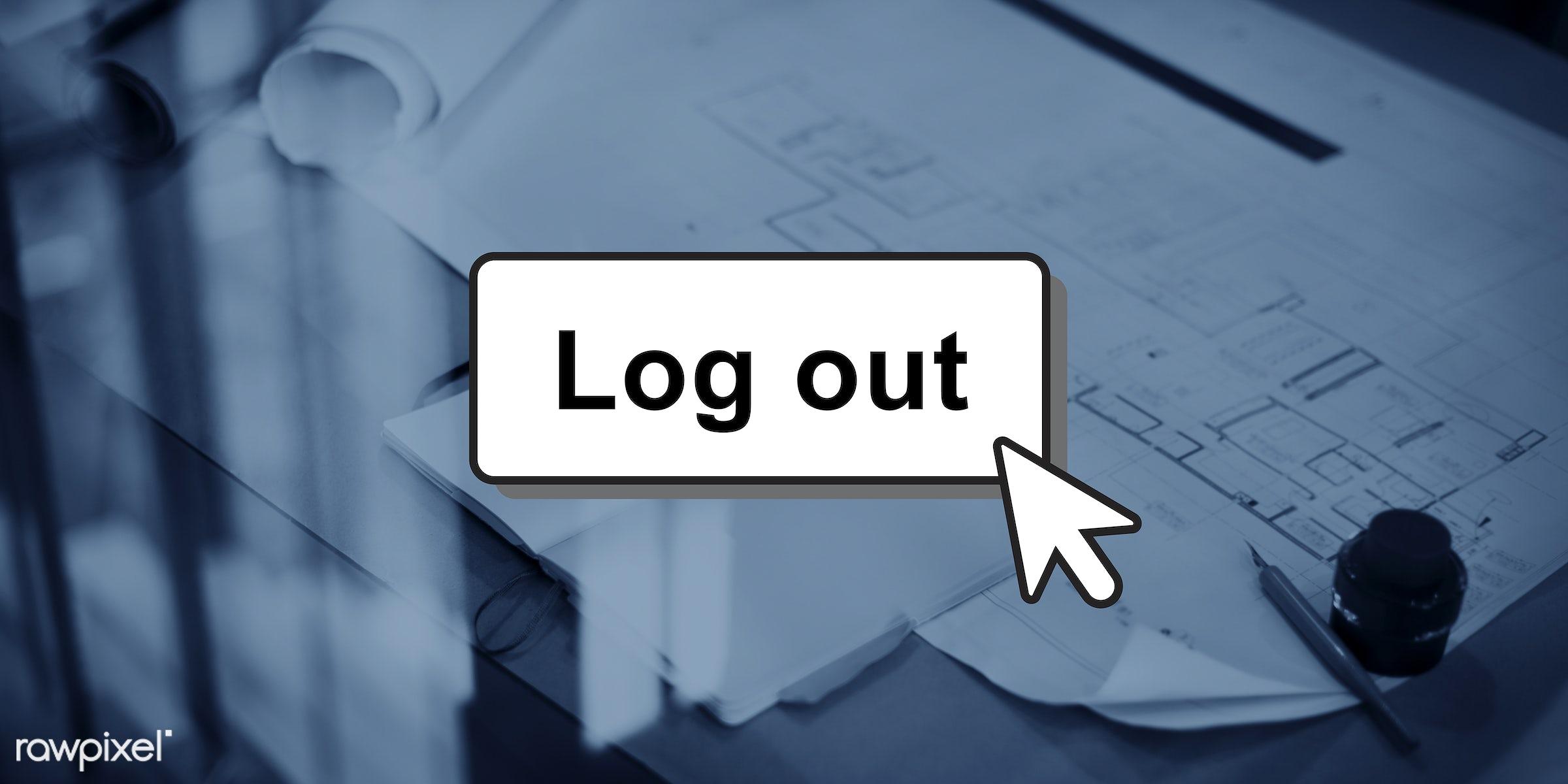 architect, blueprint, business, design, development, disconnect, documents, dspace, ideas, interior, internet, log off, log...