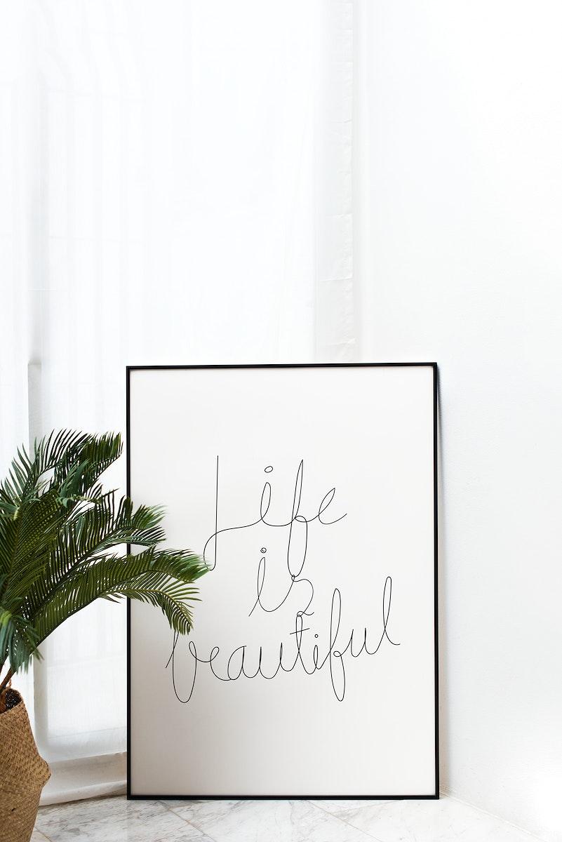 Life is beautiful frame mockup