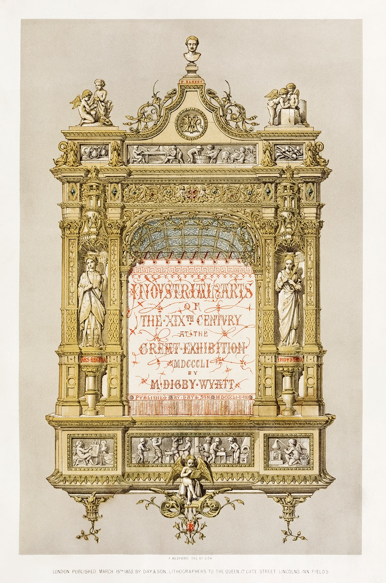 Title page of the Industrial arts of the Nineteenth Century (1851-1853) by Sir Matthew Digby wyatt (1820-1877).