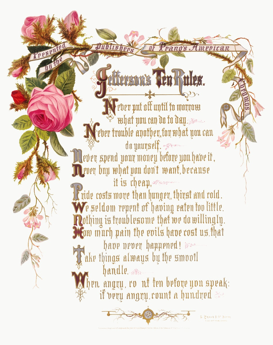 Jefferson's ten rules. Presented by the publishers of Prang's American chromos (1873) in high resolution by L. Prang & Co.…