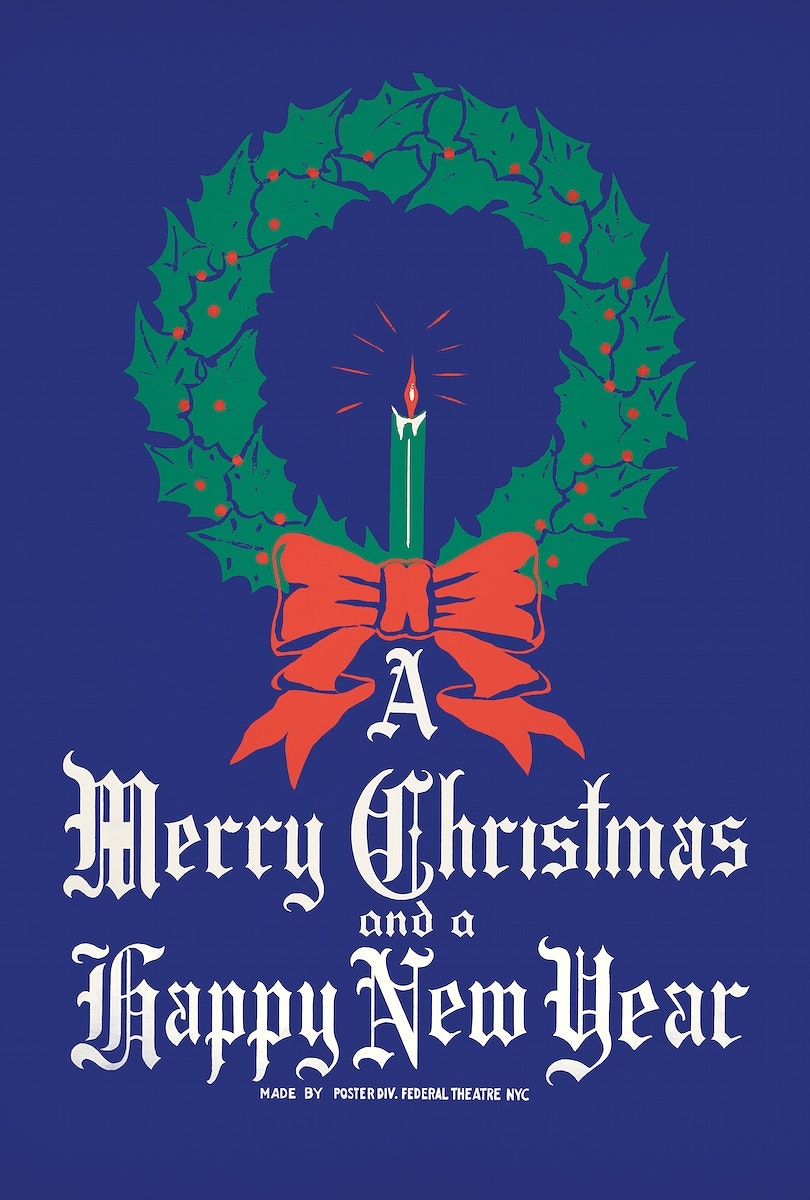 A Merry Christmas and a Happy New Year Poster (ca. 1930) by The New Federal Theatre. Original from Library of Congress.…