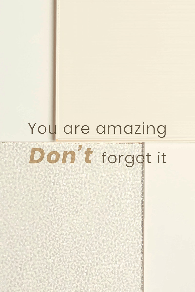 Motivational quote template vector with patterned glass background you are amazing don't forget it