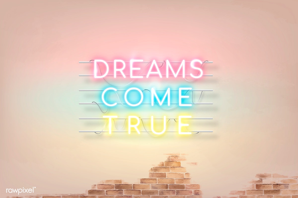 Download premium illustration of Dreams come true neon word on a wall
