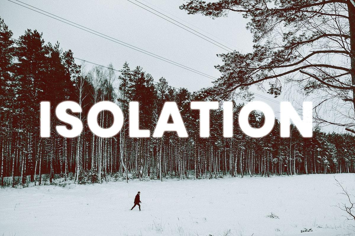 Self isolation during coronavirus quarantine
