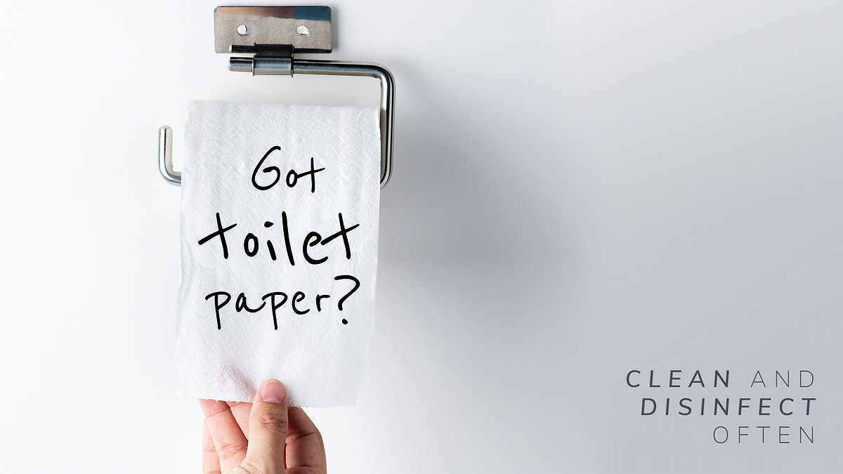 Got toilet paper? Clean and disinfect often during the global covid-19 pandemic mockup