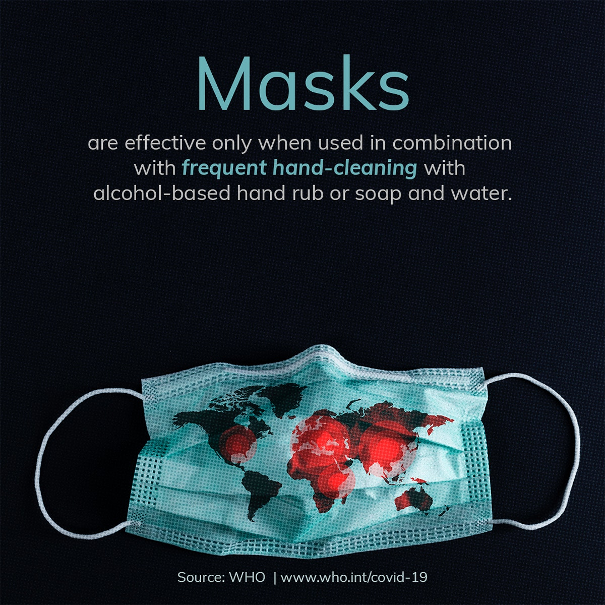 Wear a mask to protect yourself from the coronavirus awareness message template source WHO