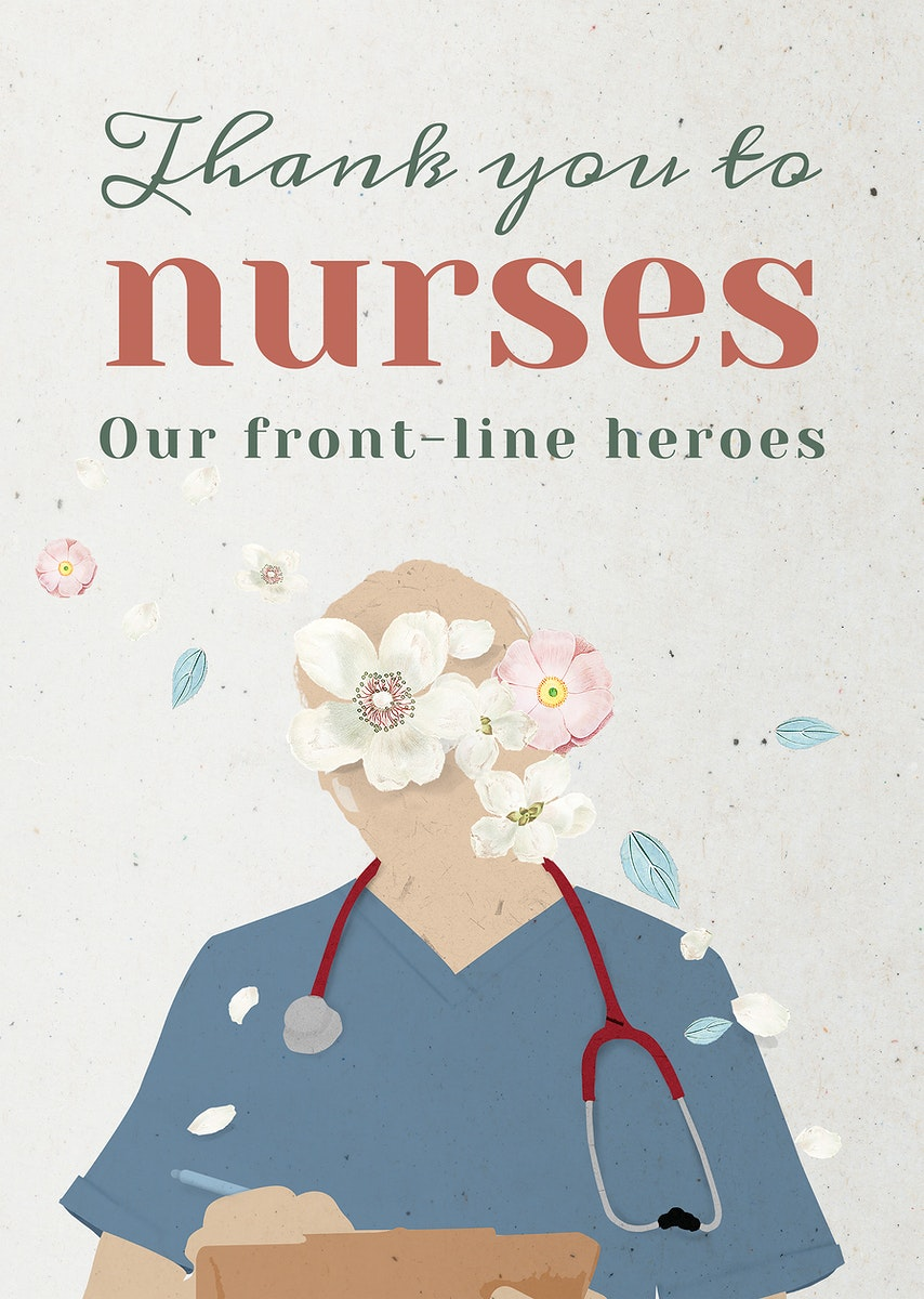 Thank you to our nurses and front-line heroes
