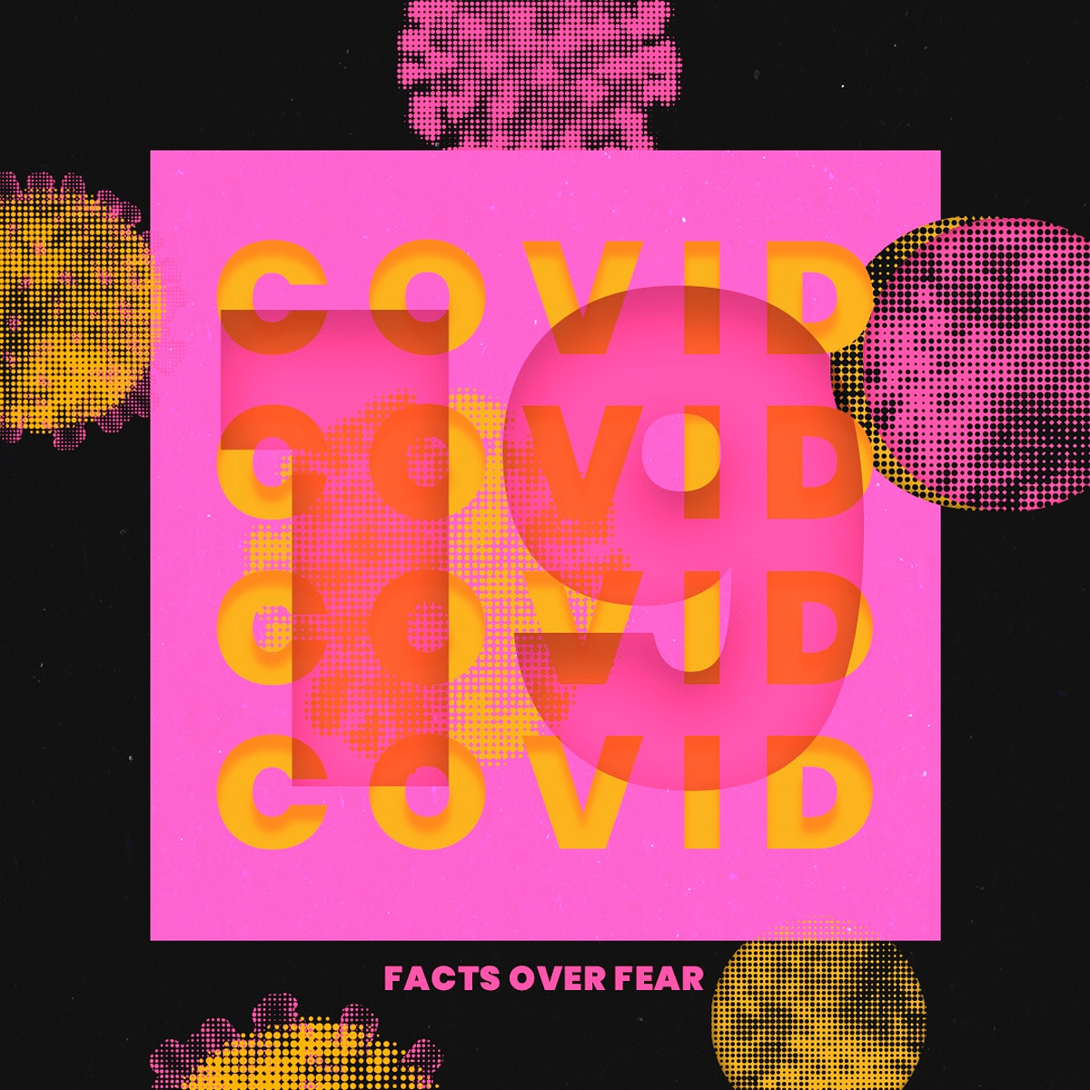 Facts over fear COVID-19 psd mockup social ad with pink and yellow halftone coronavirus illustration