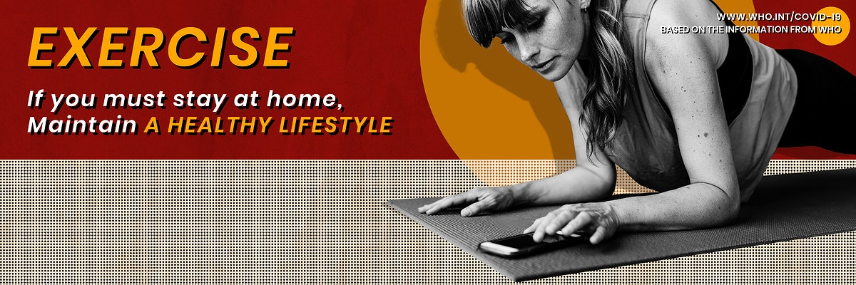 If you must stay at home, maintain a healthy lifestyle template source WHO vector