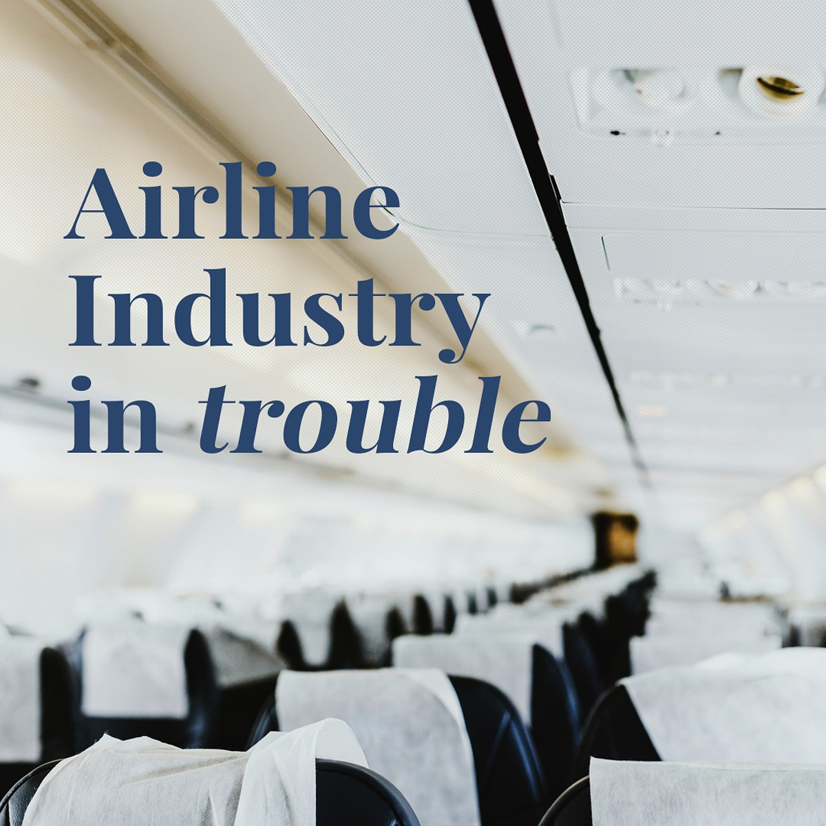 Airline industry in trouble during coronavirus outbreak