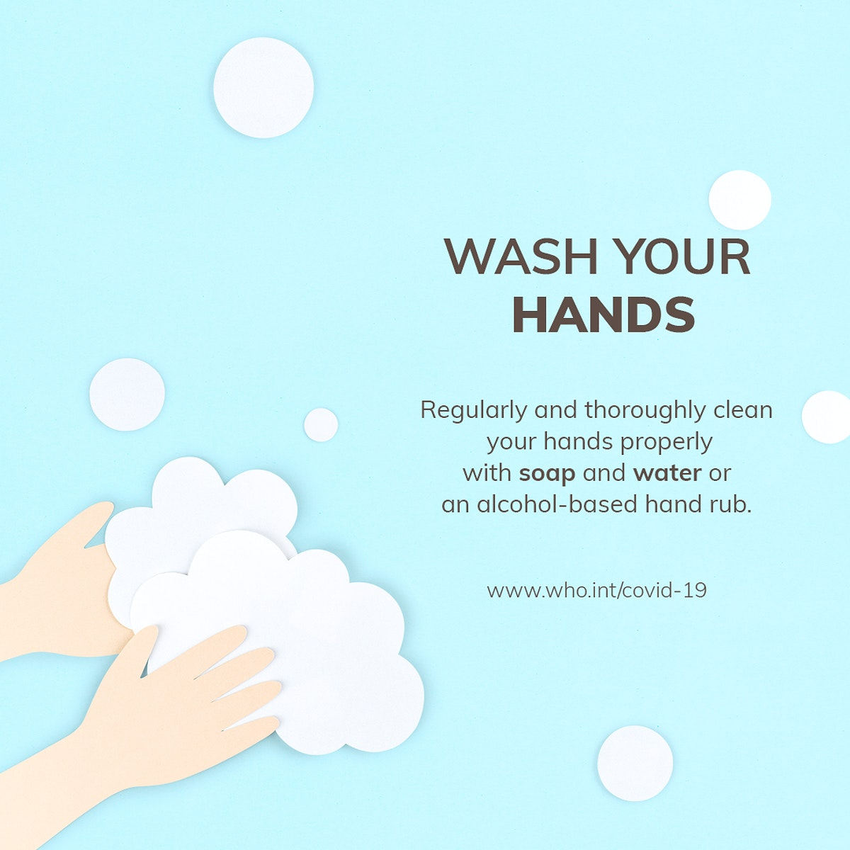 Wash your hands regularly during coronavirus pandemic paper craft social template source WHO