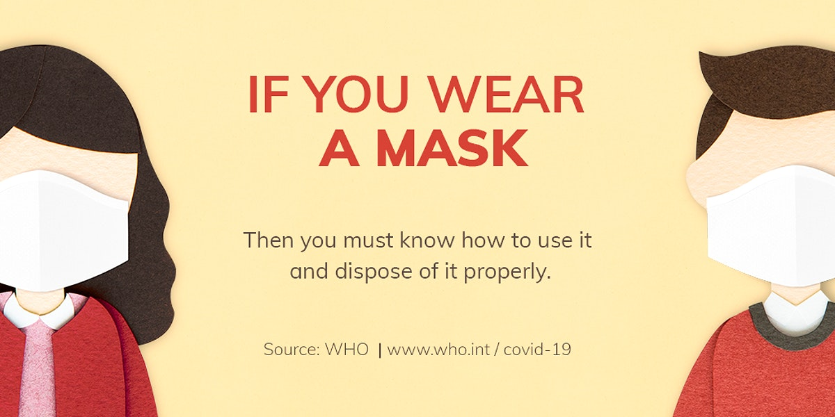 Must know how to use and dispose a mask properly paper craft social template source WHO