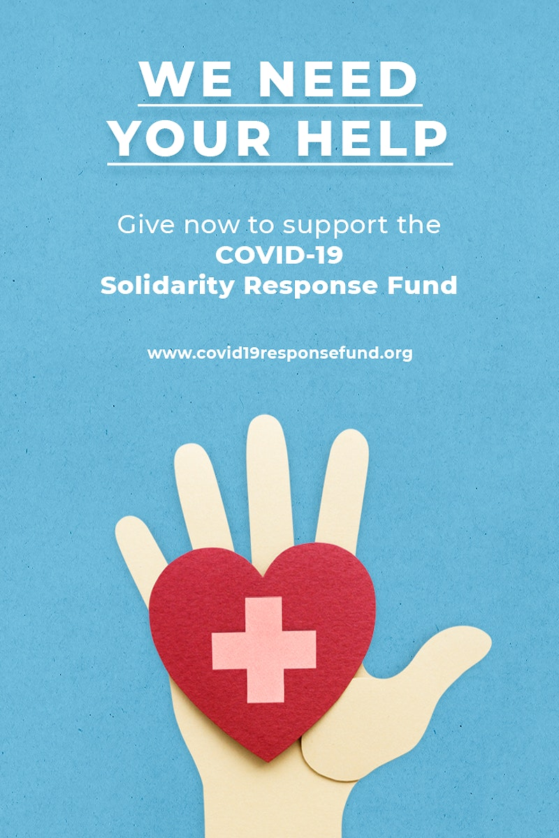 Give now to support the COVID-19 Solidarity Response Fund