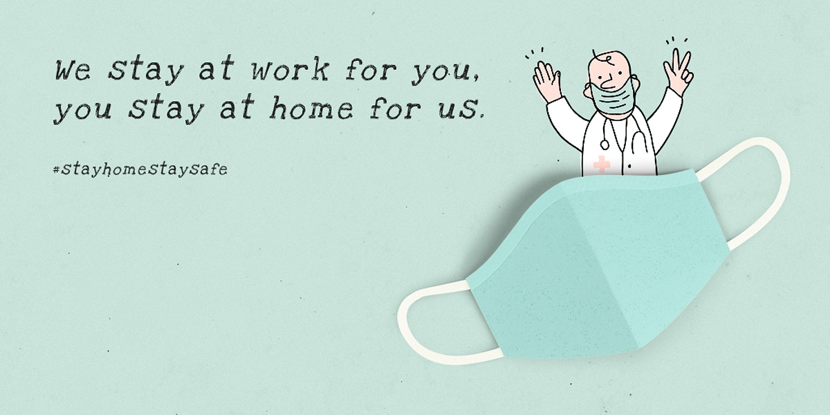 We stay at work for you, you stay at home for us social banner