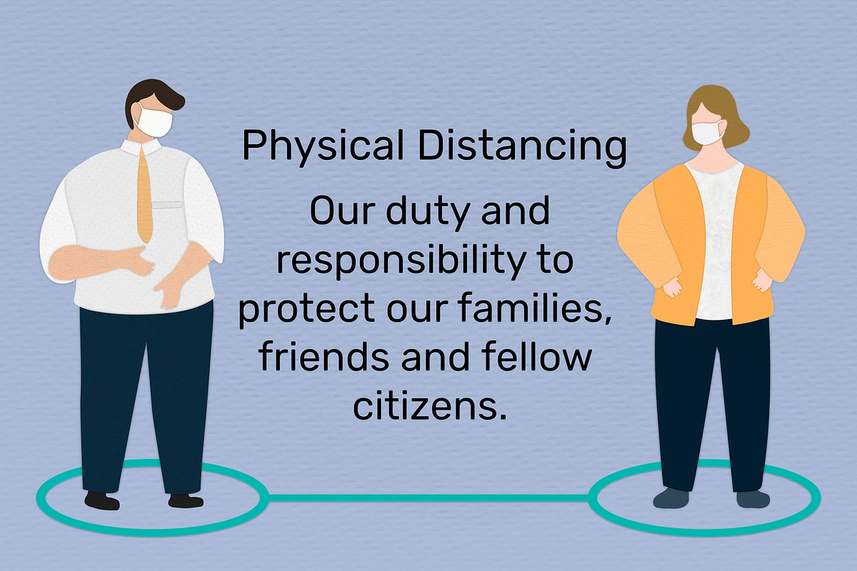 Practice physical distancing to avoid spread of Covid-19. This image is part our collaboration with the Behavioural Sciences…