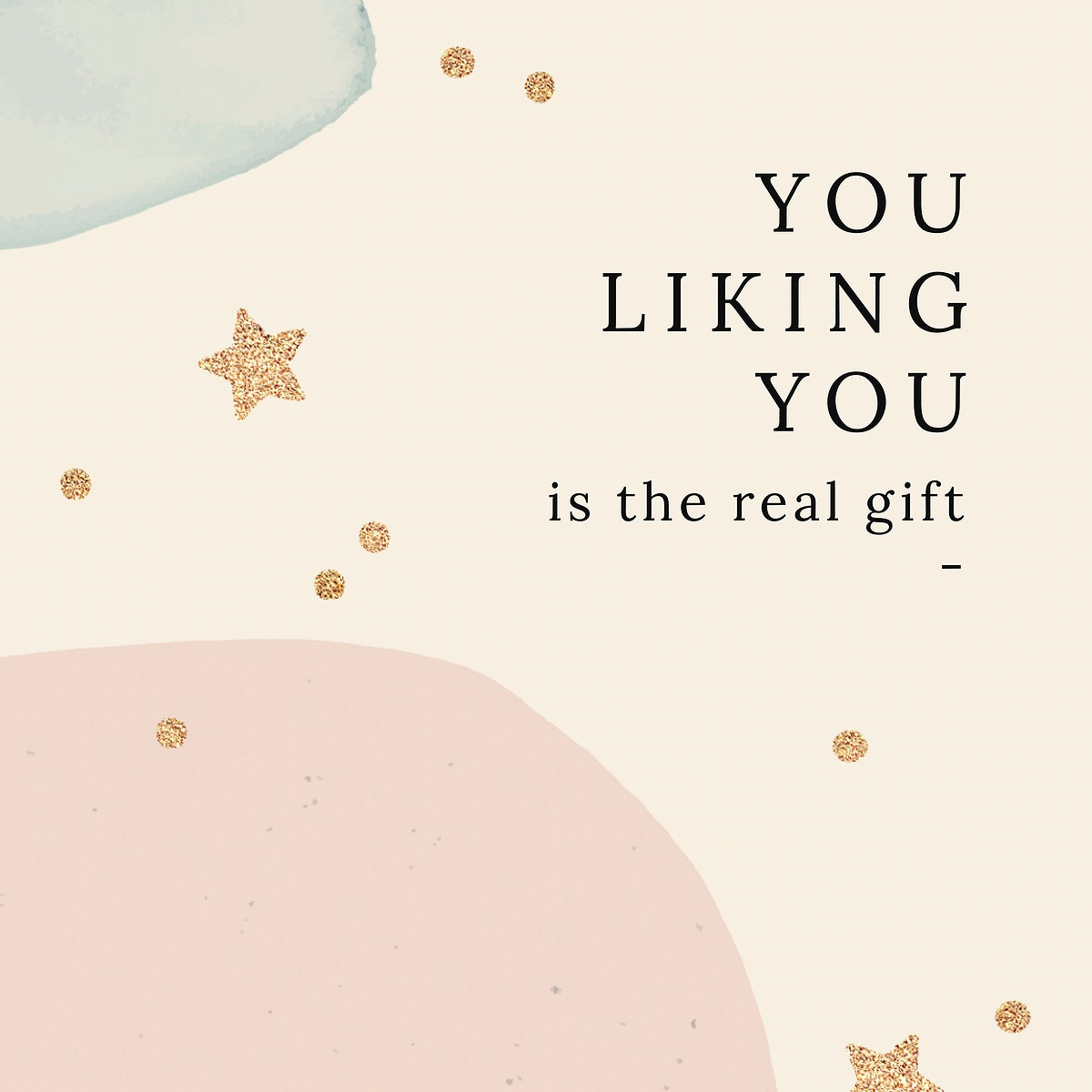 You liking you is the real gift quote social media template vector