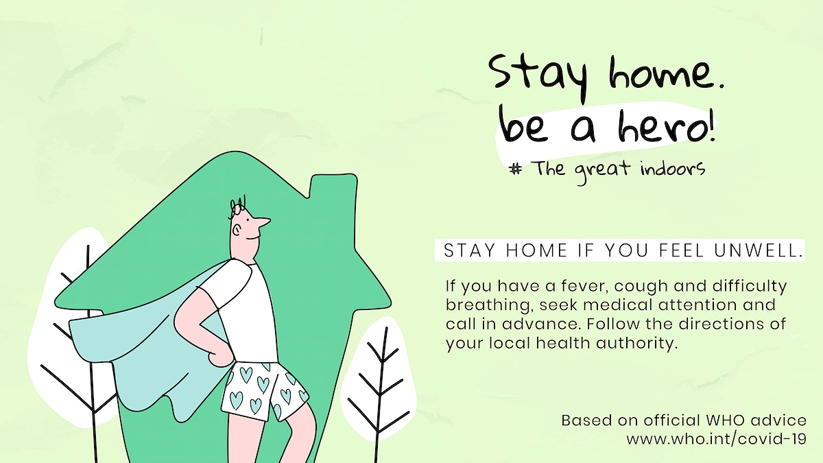 Stay home if you feel unwell during coronavirus outbreak social template source WHO vector