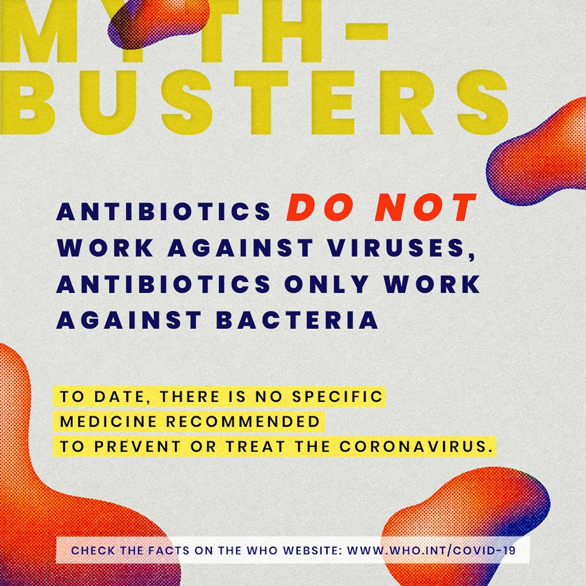 Antibiotics myth-busters during coronavirus pandemic social template source WHO mockup