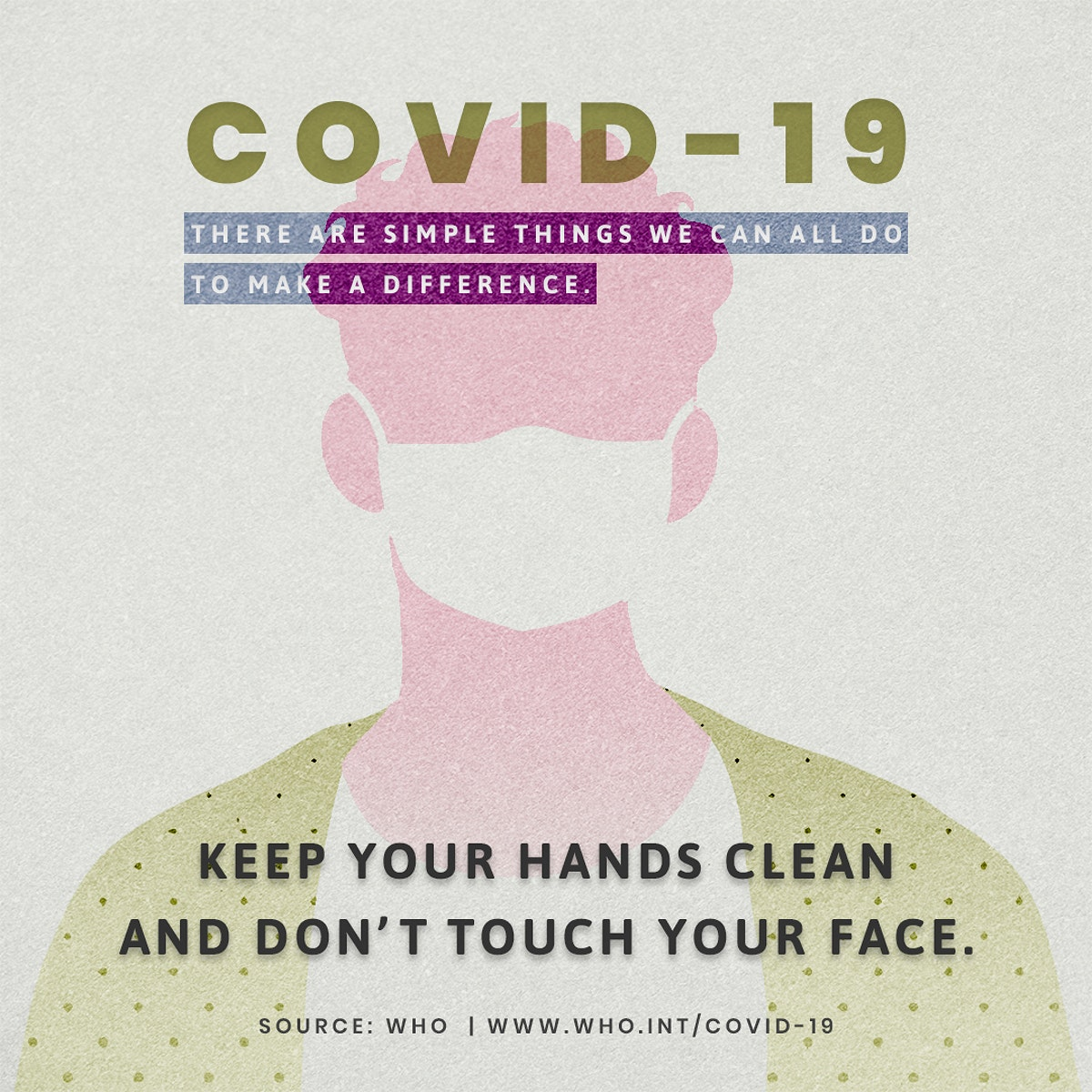 Keep your hands clean and don't touch your face during coronavirus outbreak social template source WHO mockup