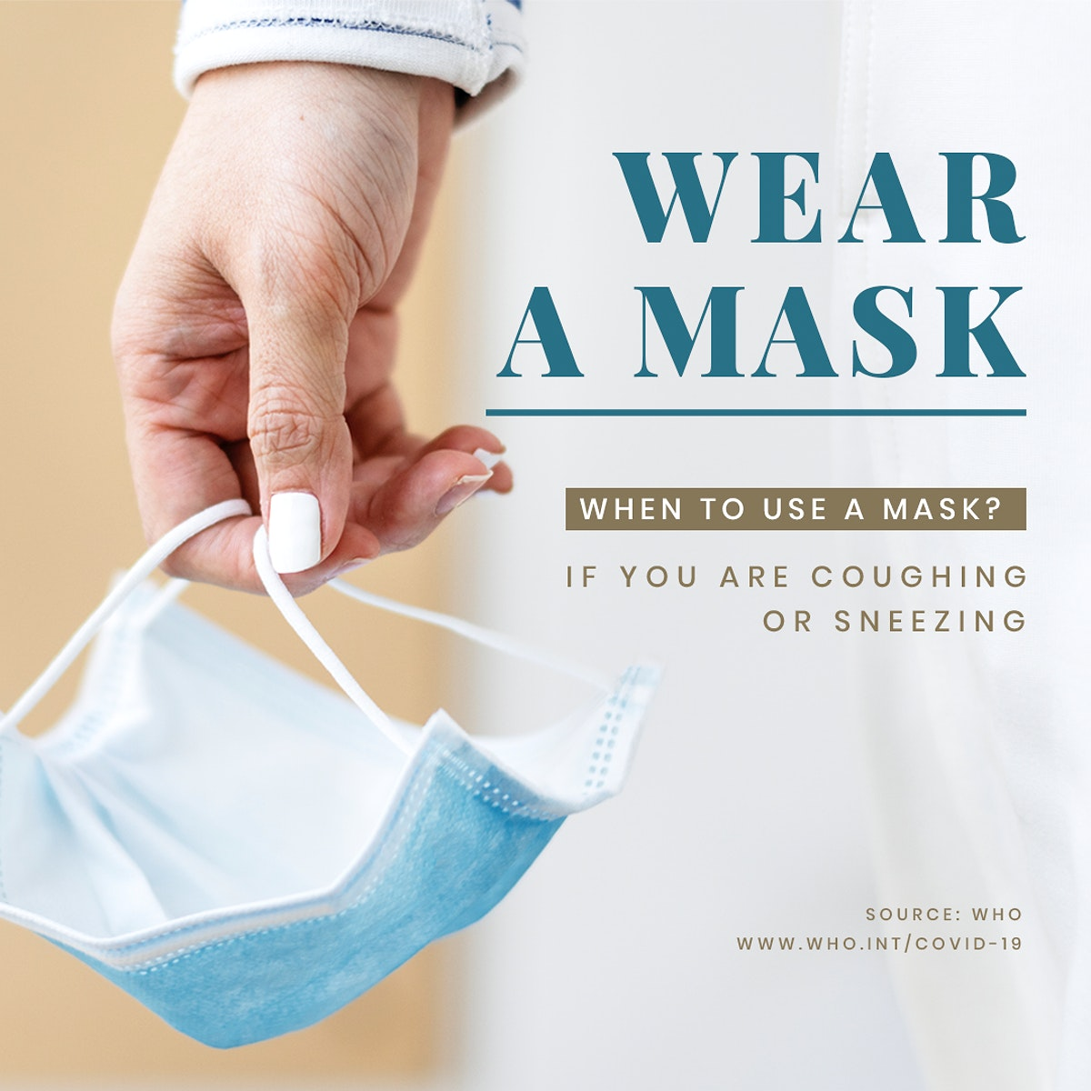 Wear a mask if you're sneezing or coughing to prevent the spread of coronavirus social template source WHO