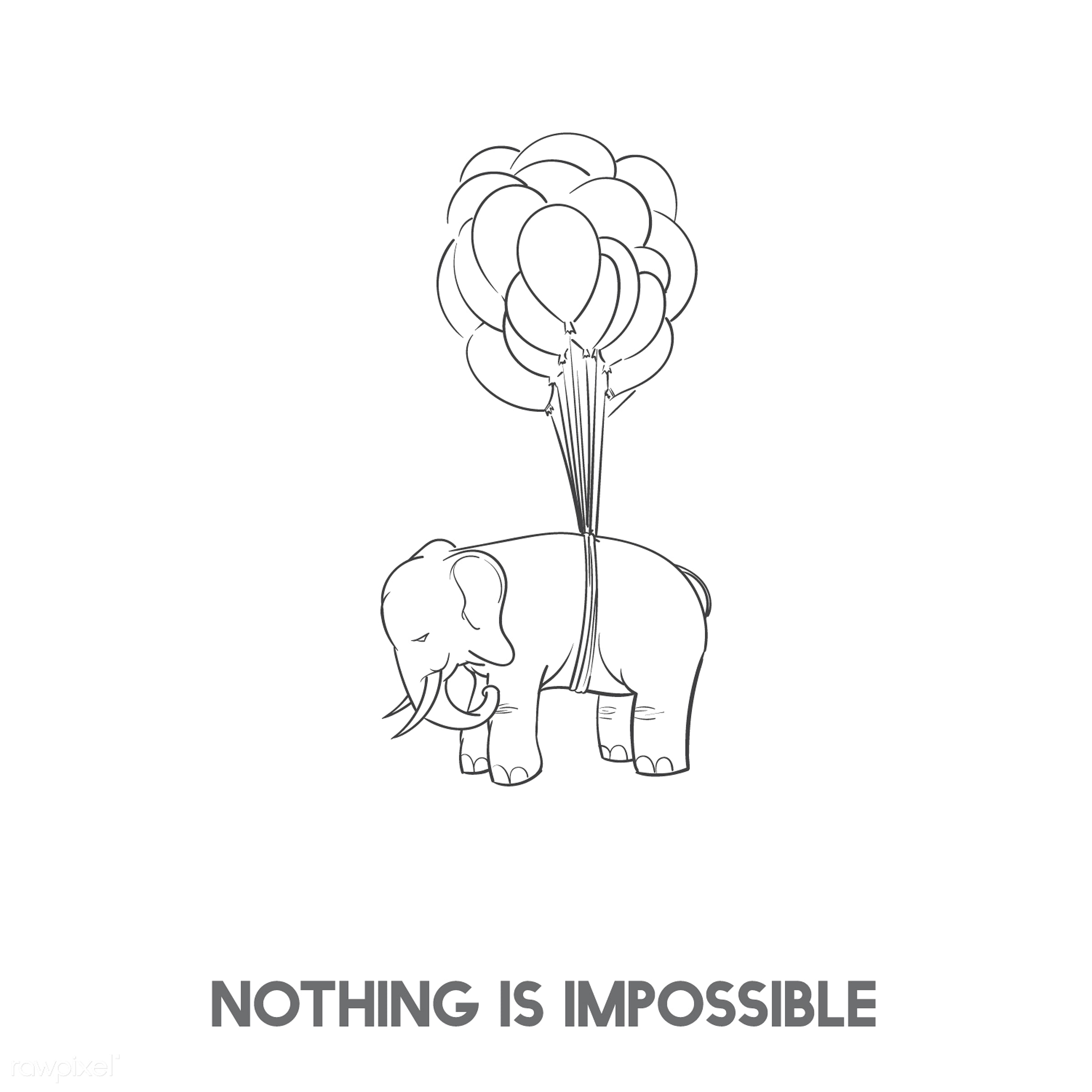 Nothing is impossible - afloat, air, animal, art, balloon, creative, creativity, design, drawing, drawn, elephant, elevated...