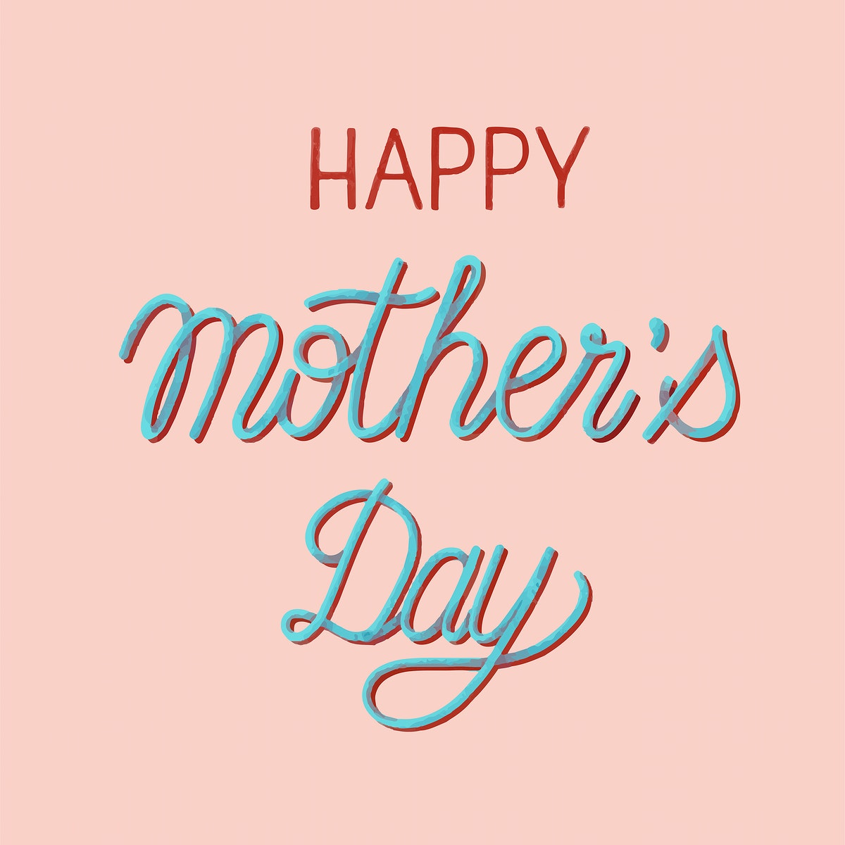 Handwritten style of Happy Mother's Day typography