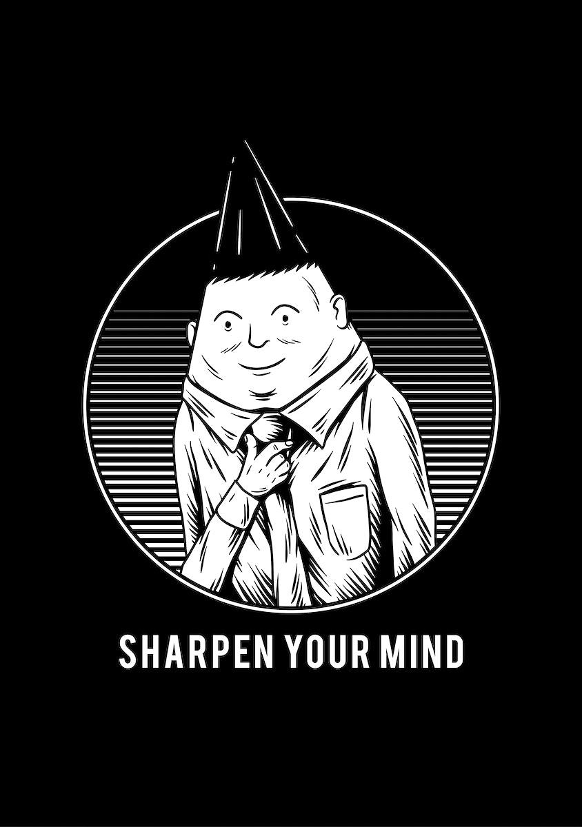 Sharpen your mind creative illustration