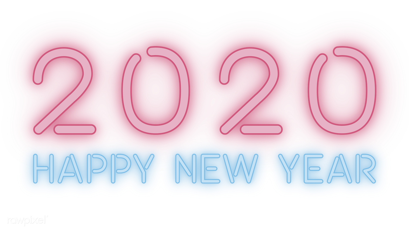 Download Premium Png Of Neon Happy New Year 2020 Wallpaper Transparent Png