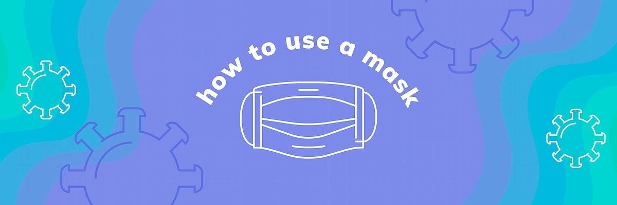 How to wear a mask coronavirus awareness template vector