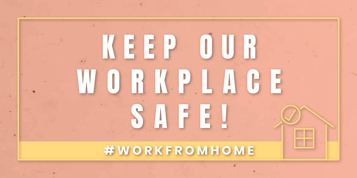 Keep our workplace safe coronavirus template vector