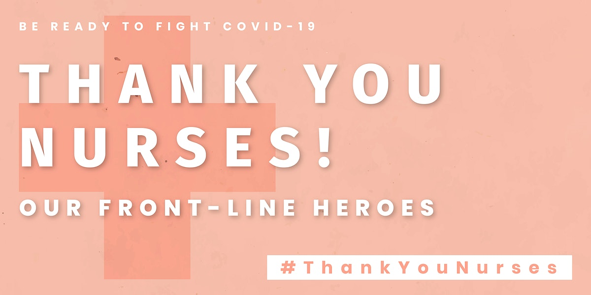 Thank you nurses our front-line heroes banner vector