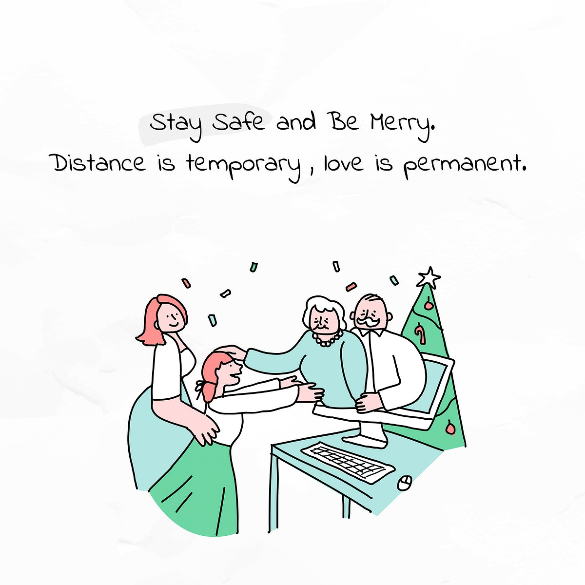 Stay safe and be merry Christmas greeting poster