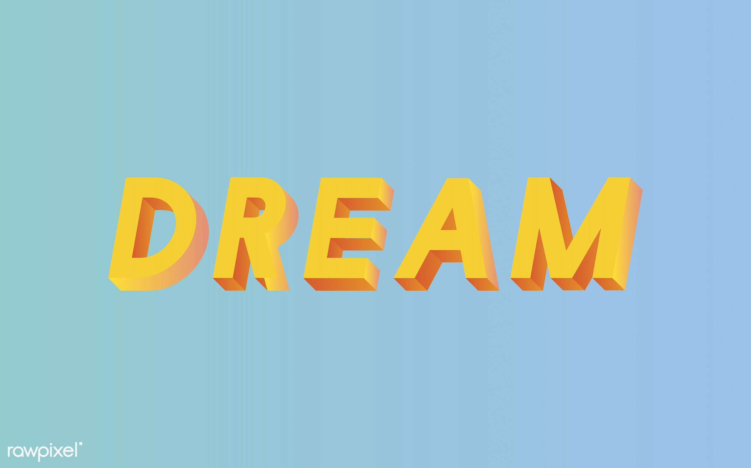 neon, colorful, 3d, three dimensional, vector, illustration, graphic, word, blue, yellow, dream, dreamer, dream big